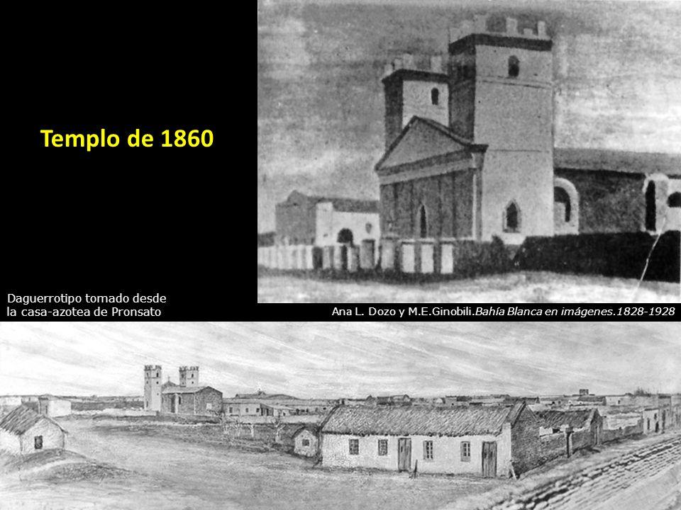 Templo de 1860 Daguerrotipo tomado desde la casa-azotea de Pronsato