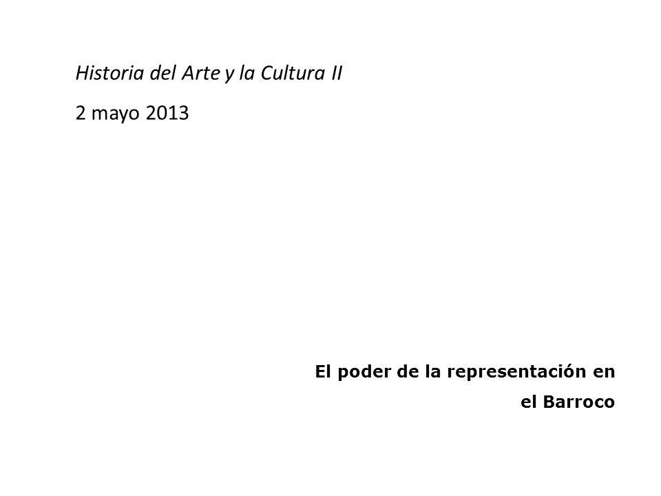 Historia del Arte y la Cultura II 2 mayo 2013