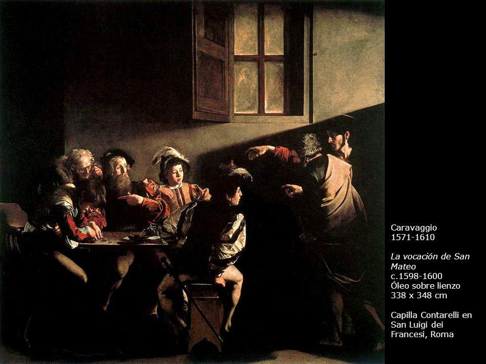 Caravaggio 1571-1610. La vocación de San Mateo. c.1598-1600.