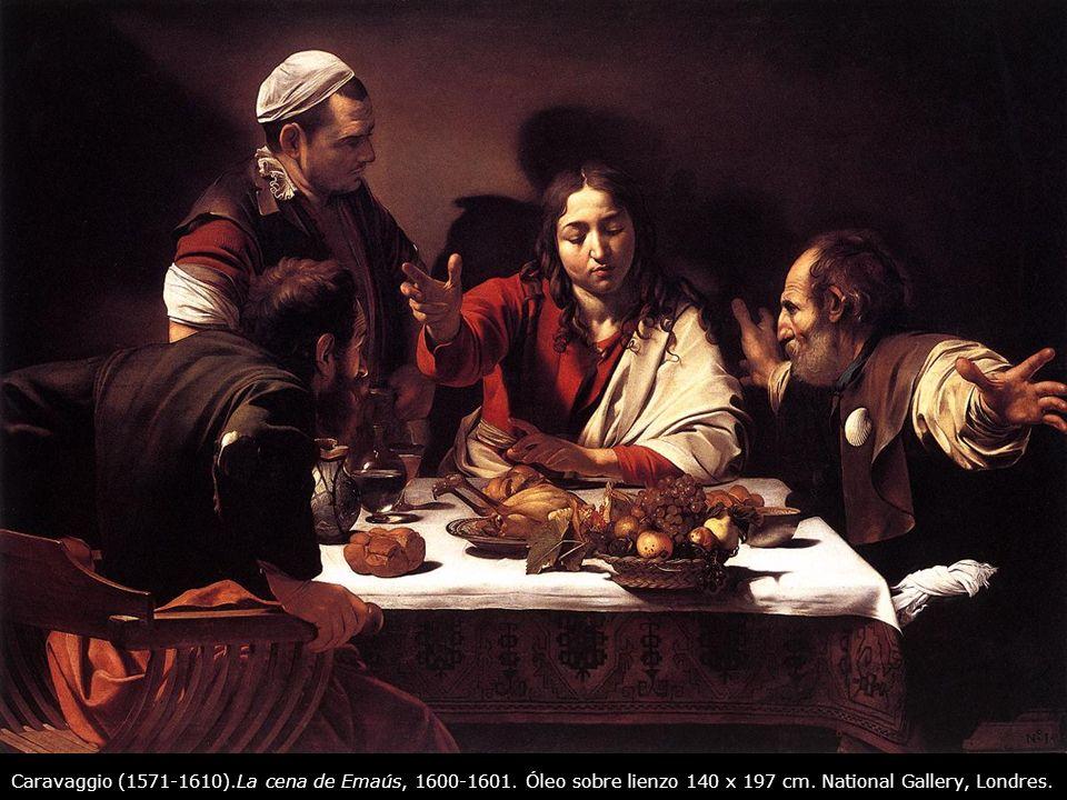 Caravaggio (1571-1610). La cena de Emaús, 1600-1601