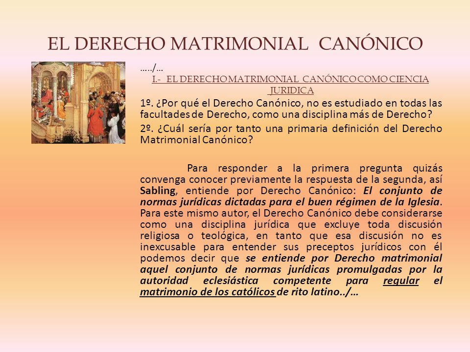 EL DERECHO MATRIMONIAL CANÓNICO