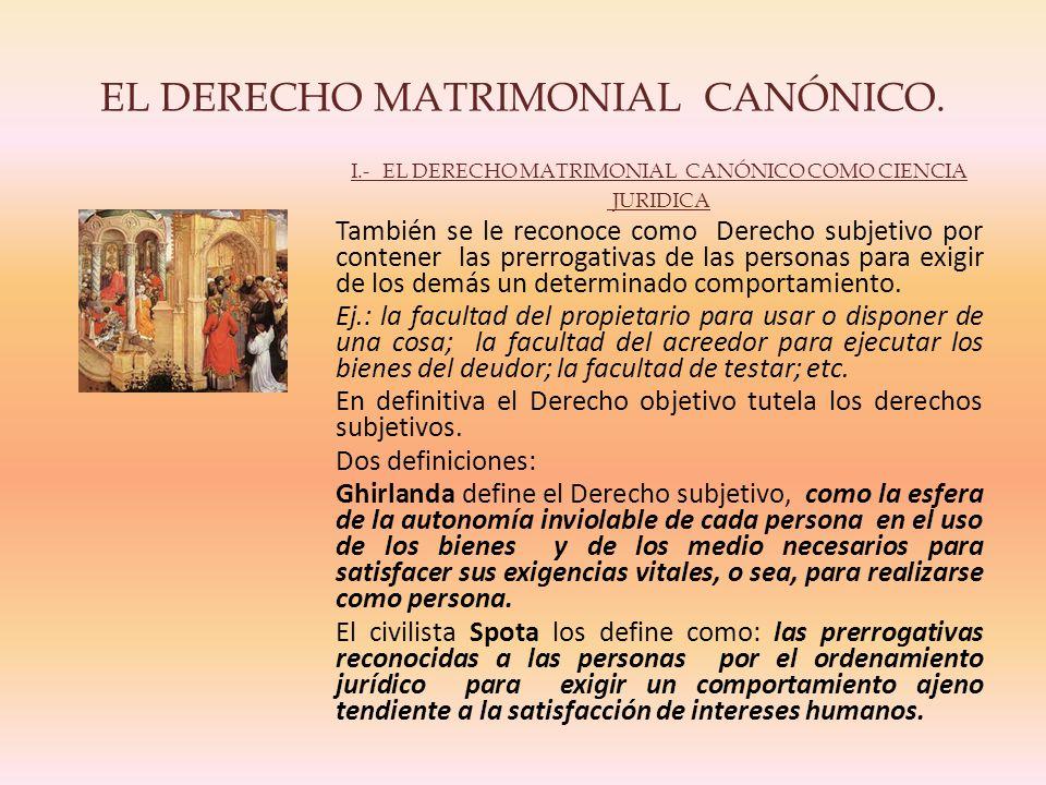 EL DERECHO MATRIMONIAL CANÓNICO.