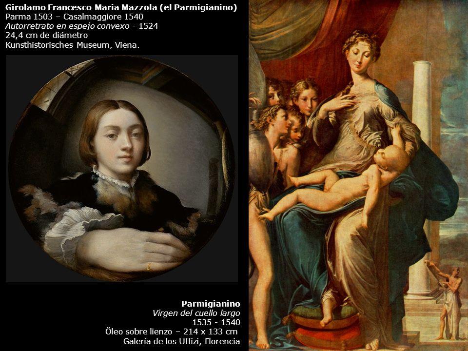 Girolamo Francesco Maria Mazzola (el Parmigianino)