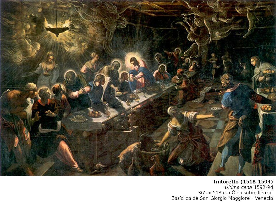 Tintoretto (1518-1594) Última cena 1592-94. 365 x 518 cm Óleo sobre lienzo.