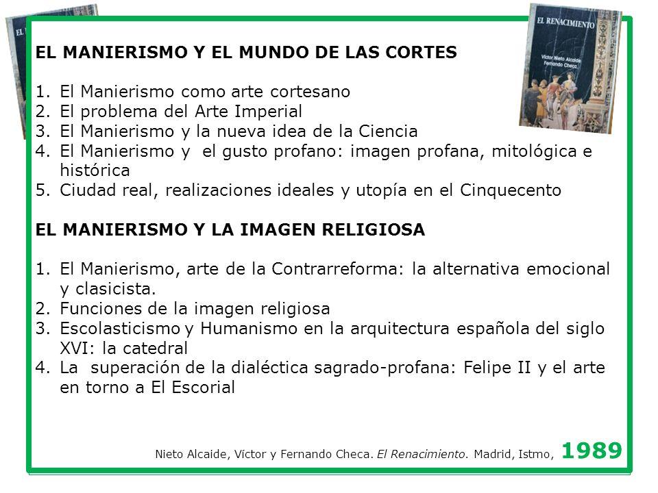 EL MANIERISMO Y EL MUNDO DE LAS CORTES
