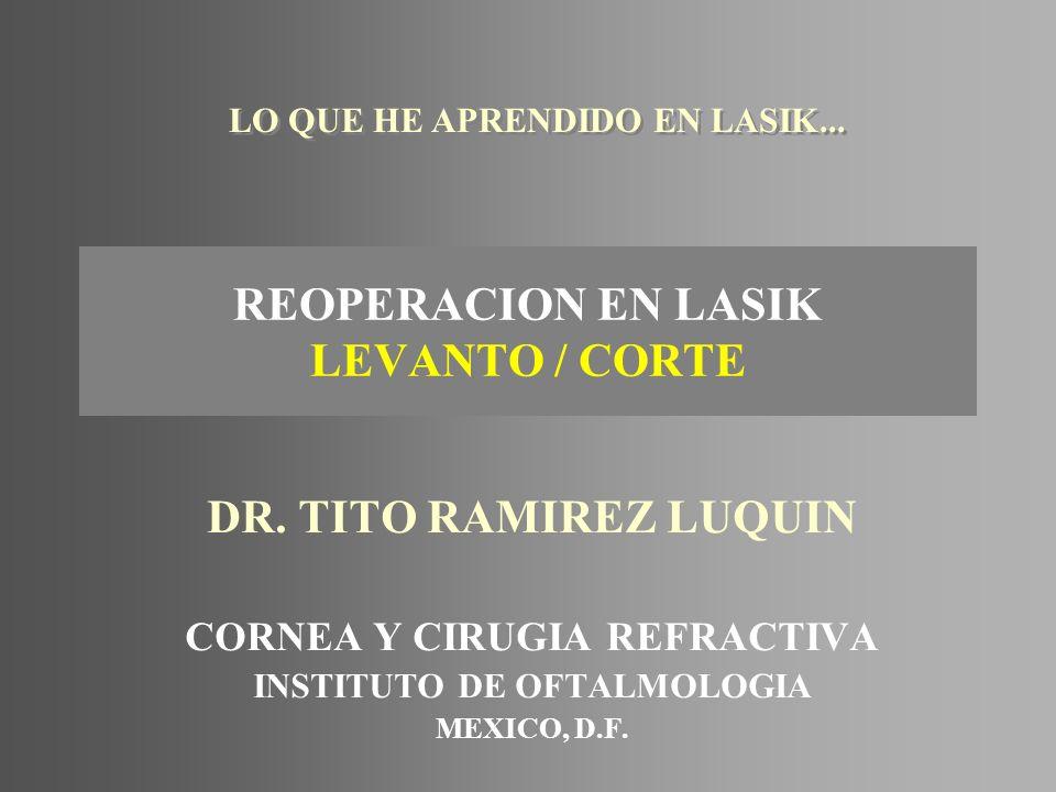REOPERACION EN LASIK LEVANTO / CORTE