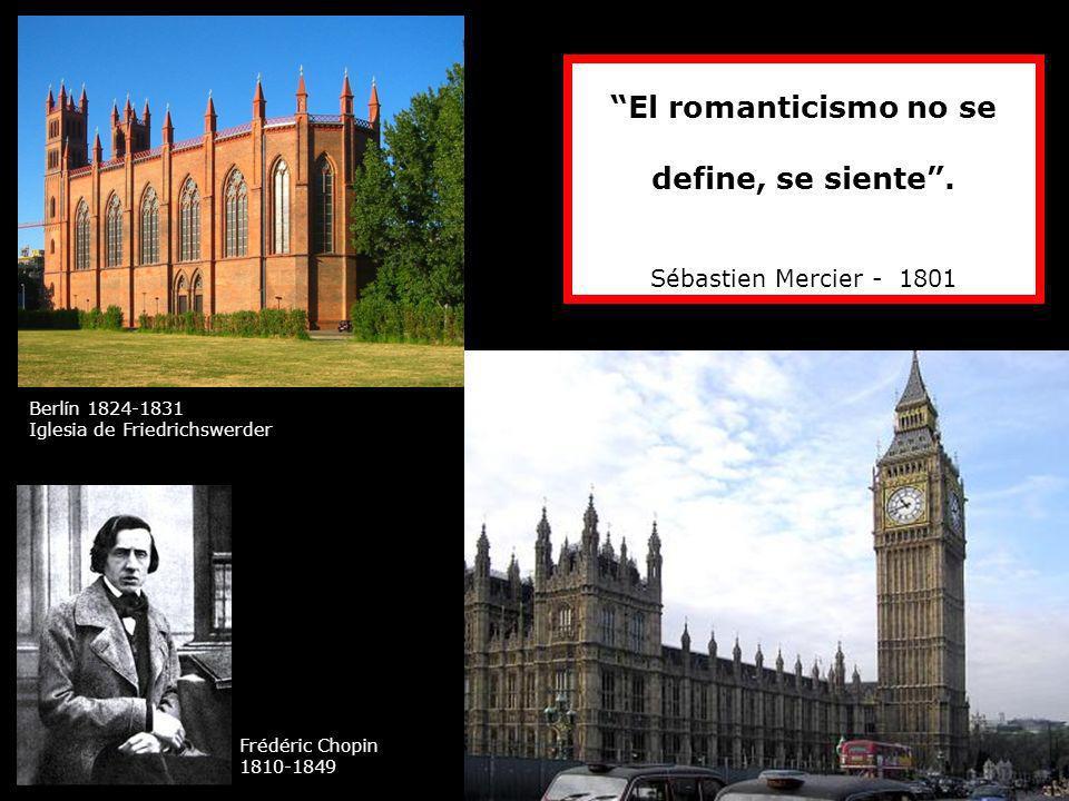 El romanticismo no se define, se siente .