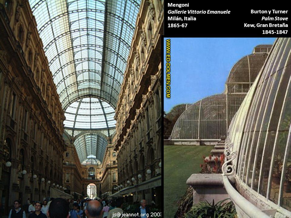 Mengoni Gallerie Vittorio Emanuele. Milán, Italia. 1865-67. Burton y Turner Palm Stove. Kew, Gran Bretaña.