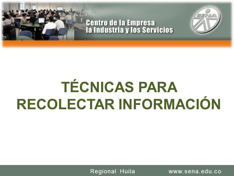TÉCNICAS PARA RECOLECTAR INFORMACIÓN