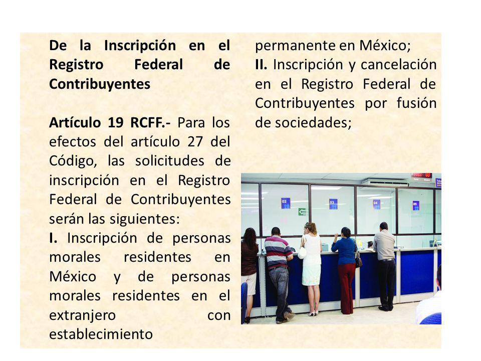 I. Inscripción de personas morales residentes en México y de personas morales residentes en el extranjero con establecimiento permanente en México;