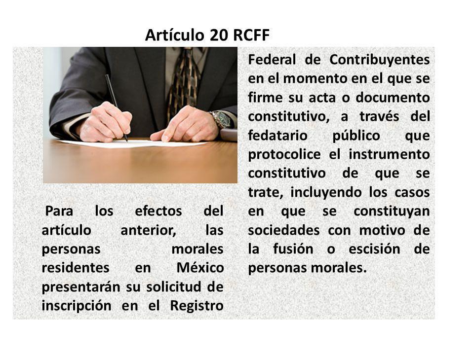 Artículo 20 RCFF