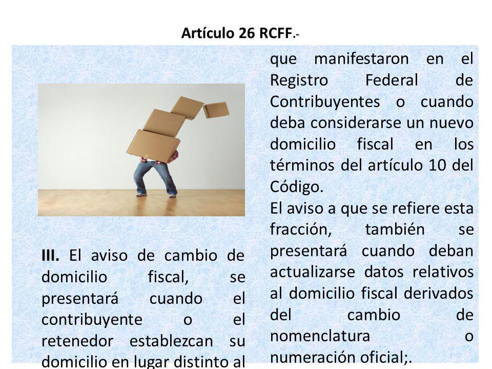 Artículo 26 RCFF.-