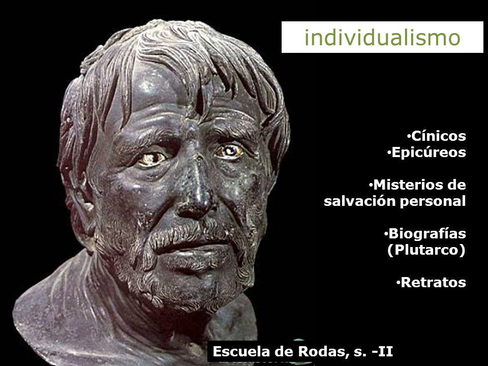 individualismo Cínicos Epicúreos Misterios de salvación personal