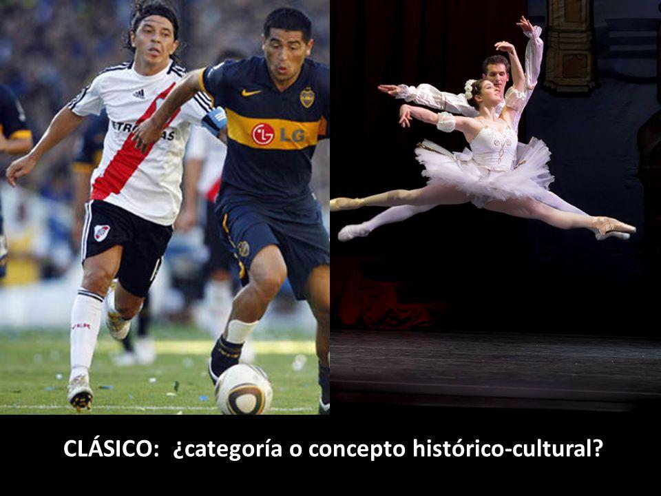 CLÁSICO: ¿categoría o concepto histórico-cultural