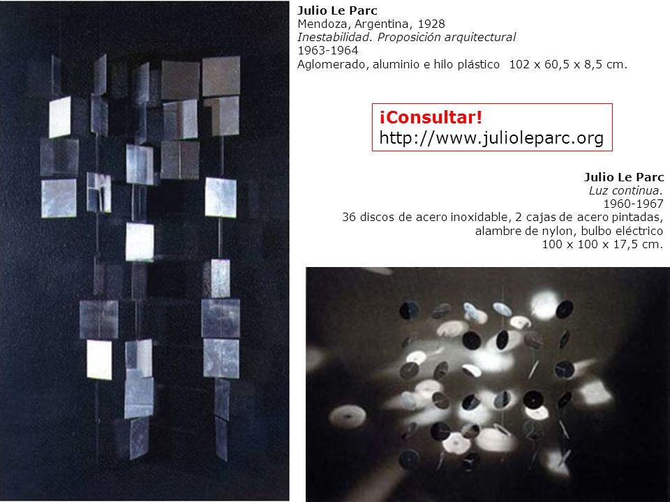 ¡Consultar! http://www.julioleparc.org Julio Le Parc