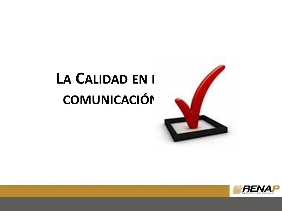 La Calidad en la comunicación