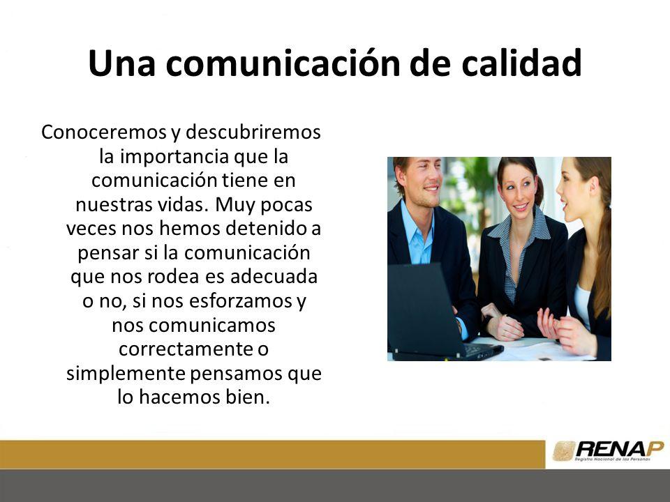 Una comunicación de calidad