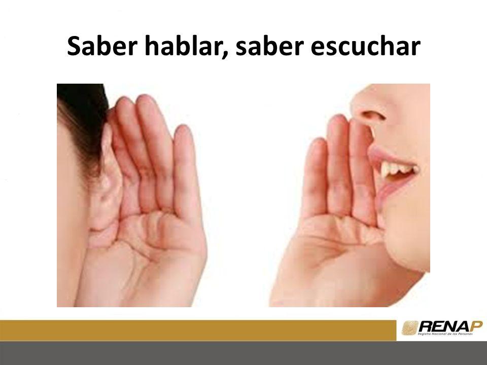 Saber hablar, saber escuchar