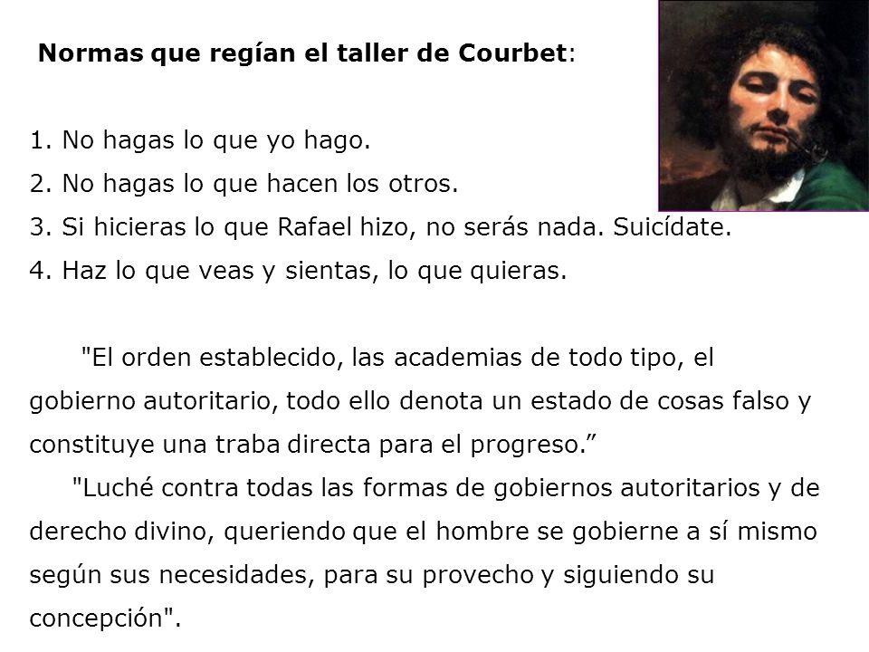 Normas que regían el taller de Courbet: