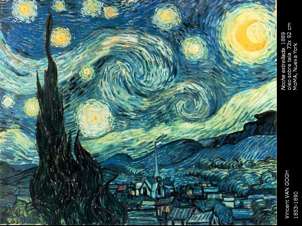 oleo sobre tela 73x 92 cm Noche estrellada. 1889 MoMA, Nueva York Vincent VAN GOGH 1853-1890