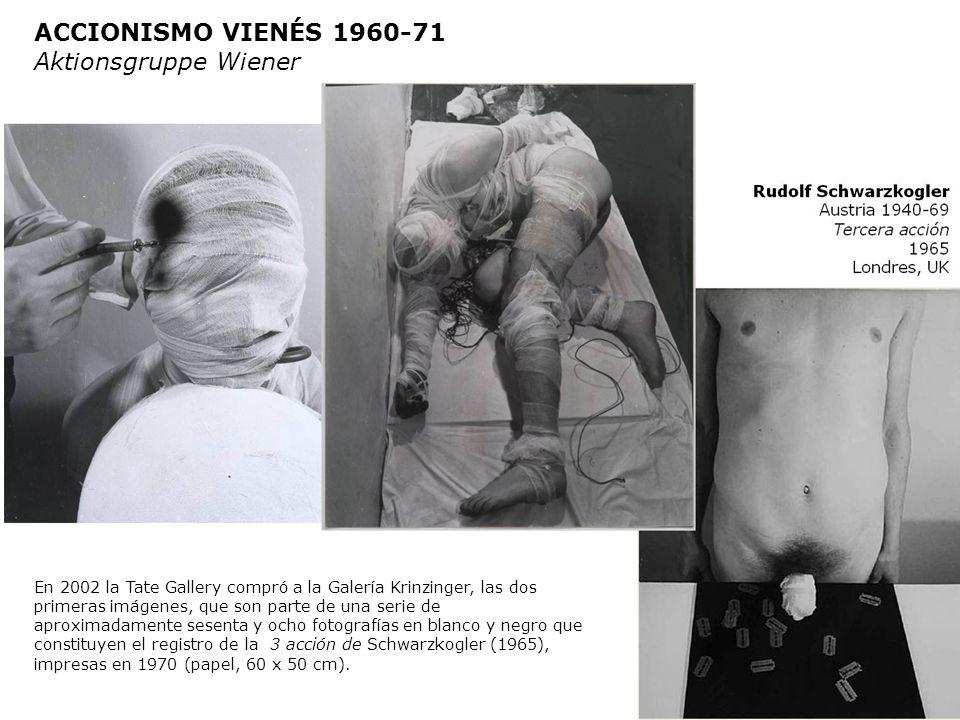 ACCIONISMO VIENÉS 1960-71 Aktionsgruppe Wiener