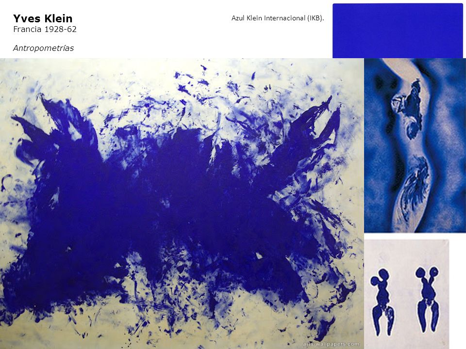 Yves Klein Azul Klein Internacional (IKB). Francia 1928-62