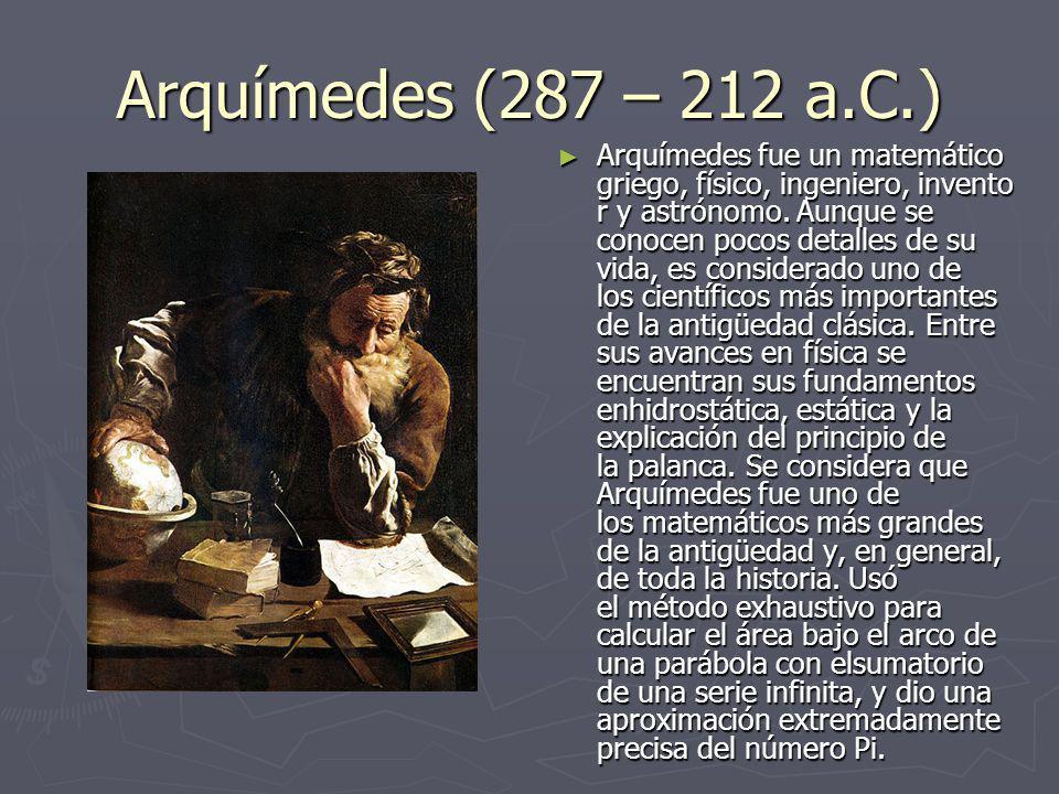 Arquímedes (287 – 212 a.C.)