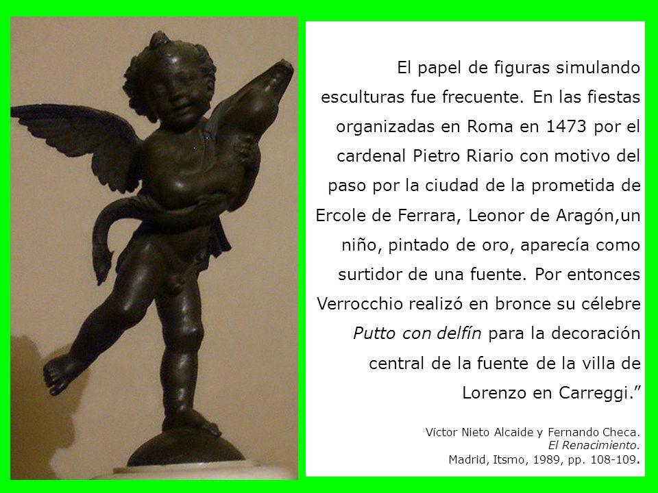 El papel de figuras simulando esculturas fue frecuente