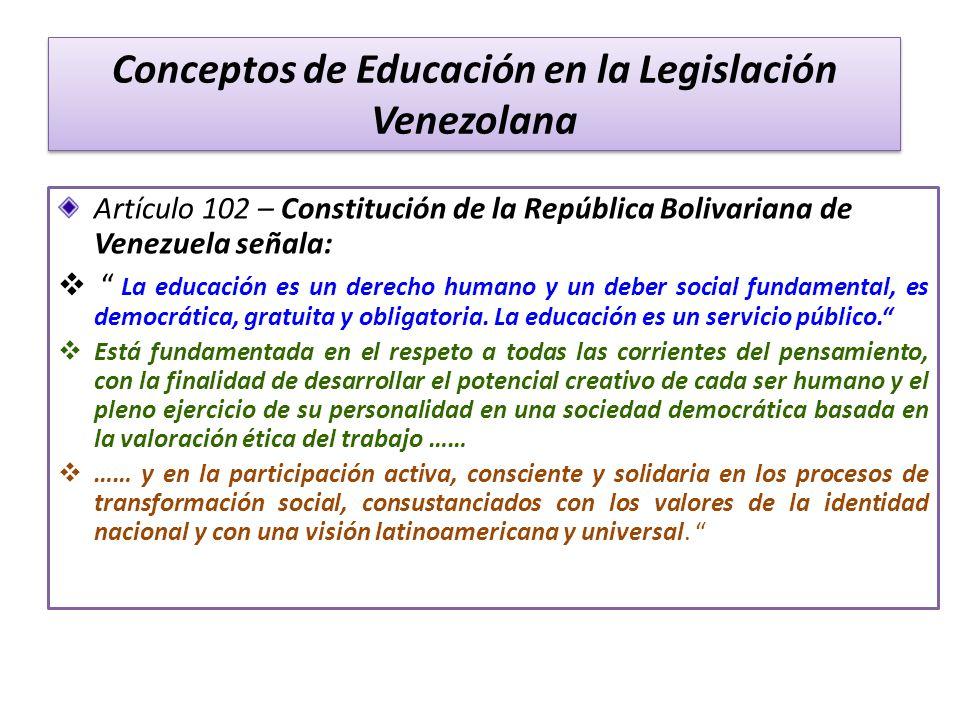 Conceptos de Educación en la Legislación Venezolana