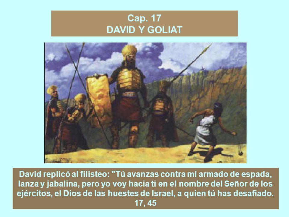 Cap. 17 DAVID Y GOLIAT.