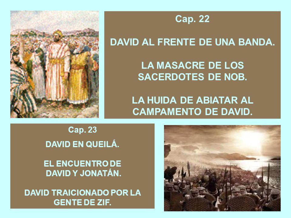 DAVID AL FRENTE DE UNA BANDA. LA MASACRE DE LOS SACERDOTES DE NOB.