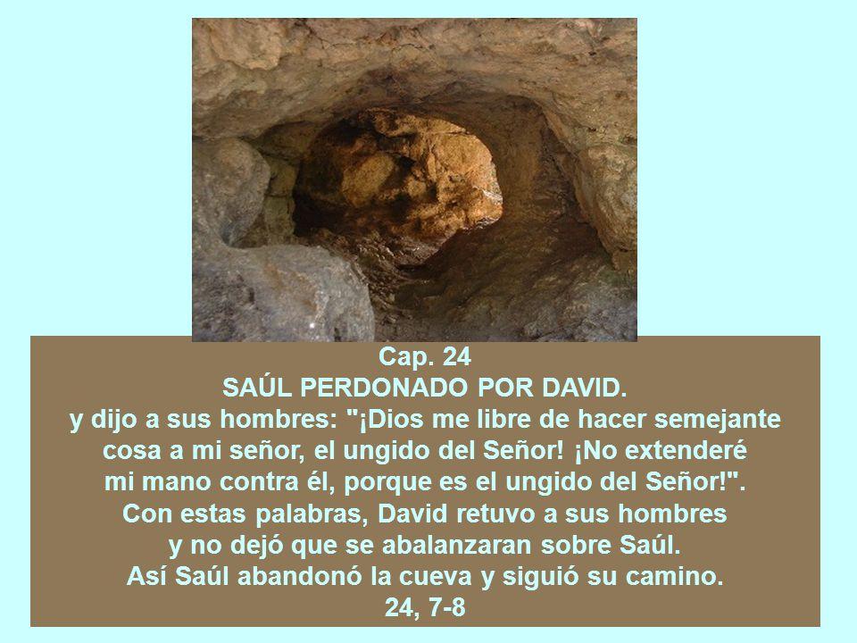 SAÚL PERDONADO POR DAVID.