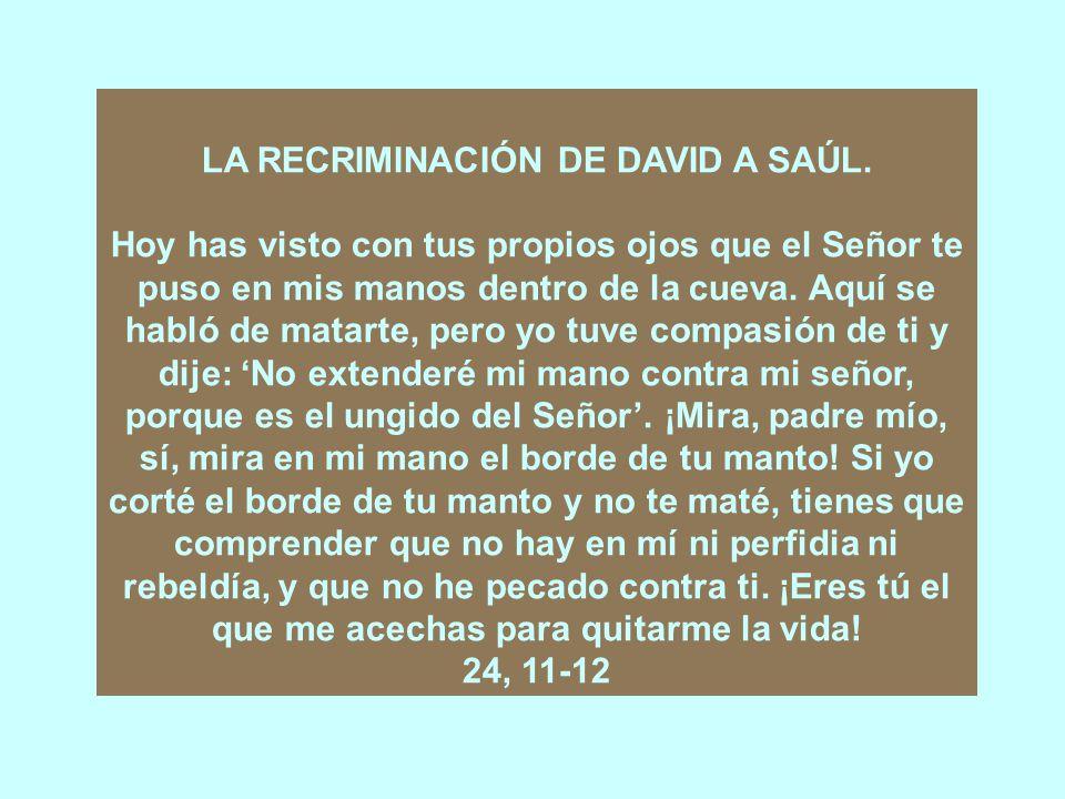 LA RECRIMINACIÓN DE DAVID A SAÚL.
