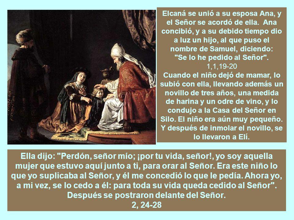 Elcaná se unió a su esposa Ana, y el Señor se acordó de ella