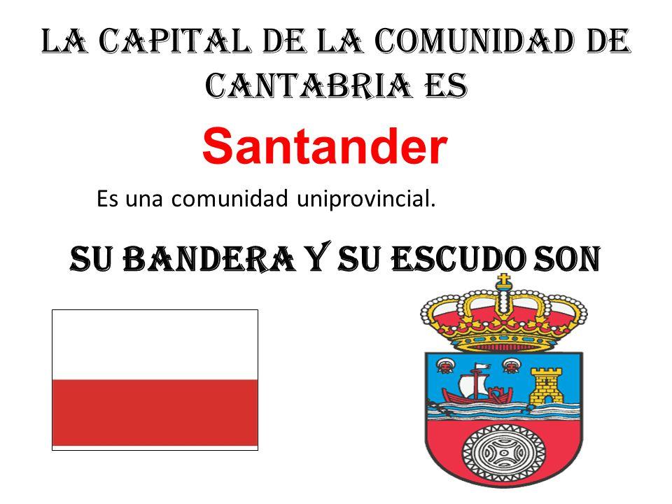 La capital de la comunidad de Cantabria es