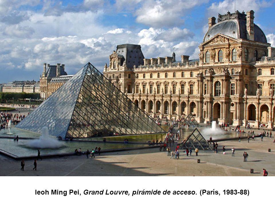 Ieoh Ming Pei, Grand Louvre, pirámide de acceso. (París, 1983-88)