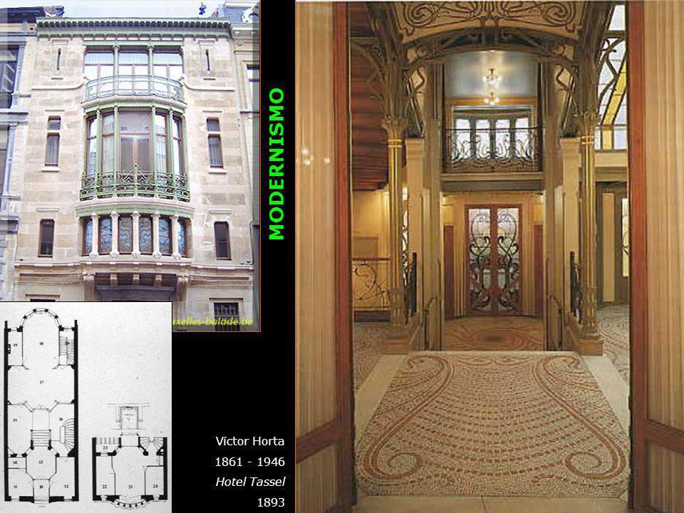 MODERNISMO Víctor Horta 1861 - 1946 Hotel Tassel 1893