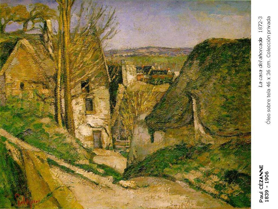 La casa del ahorcado 1872-3 Óleo sobre tela 46 x 36 cm.