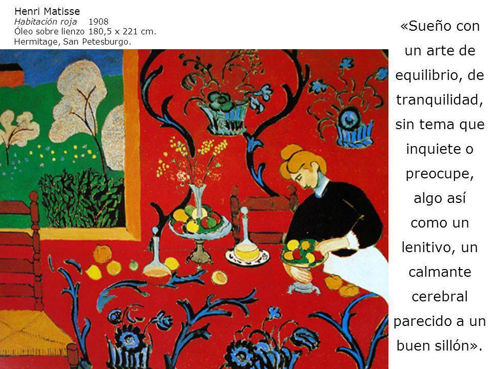 Henri Matisse Habitación roja 1908. Óleo sobre lienzo 180,5 x 221 cm. Hermitage, San Petesburgo.