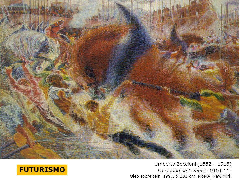 FUTURISMO La ciudad se levanta. 1910-11.