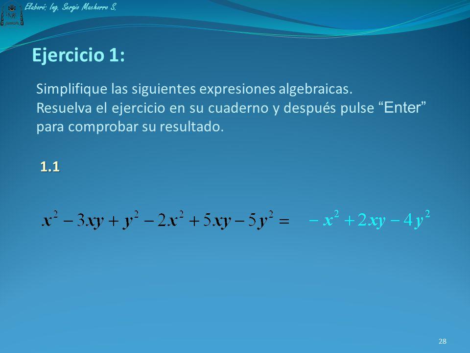 Ejercicio 1: Simplifique las siguientes expresiones algebraicas.