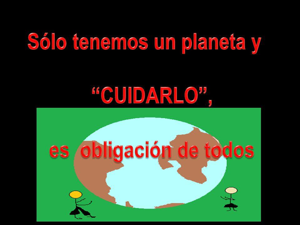 Sólo tenemos un planeta y