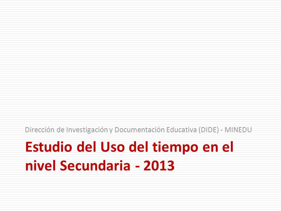 Estudio del Uso del tiempo en el nivel Secundaria - 2013