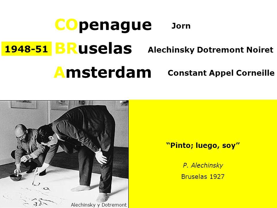 COpenague BRuselas Amsterdam 1948-51 Jorn Alechinsky Dotremont Noiret