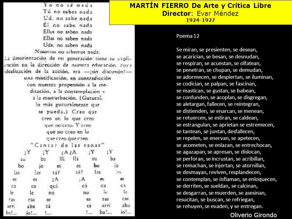 MARTÍN FIERRO De Arte y Crítica Libre Director: Evar Méndez