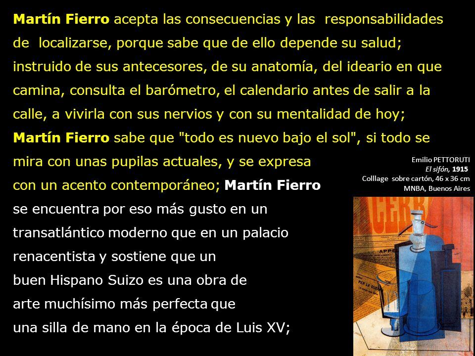 con un acento contemporáneo; Martín Fierro