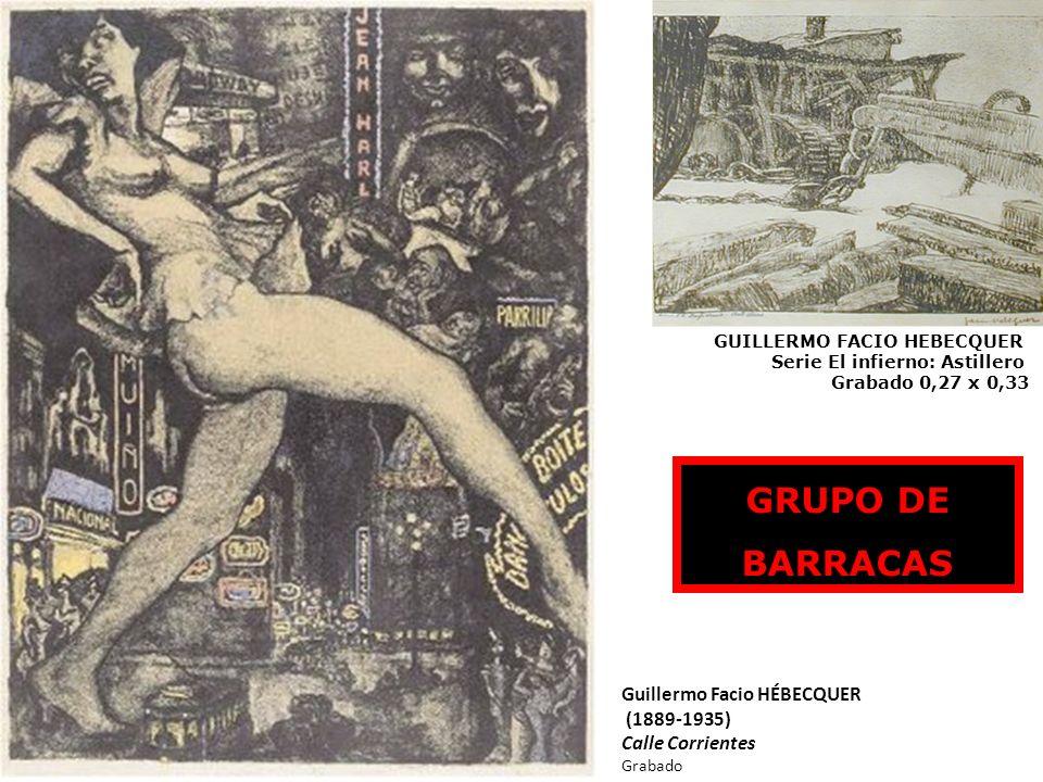 GRUPO DE BARRACAS Guillermo Facio HÉBECQUER