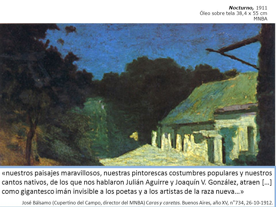 Nocturno, 1911Óleo sobre tela 38,4 x 55 cm. MNBA.