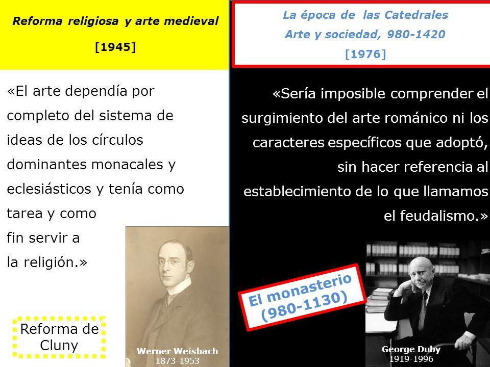 Reforma religiosa y arte medieval La época de las Catedrales