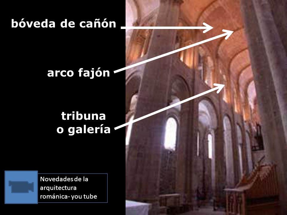 bóveda de cañón arco fajón tribuna o galería